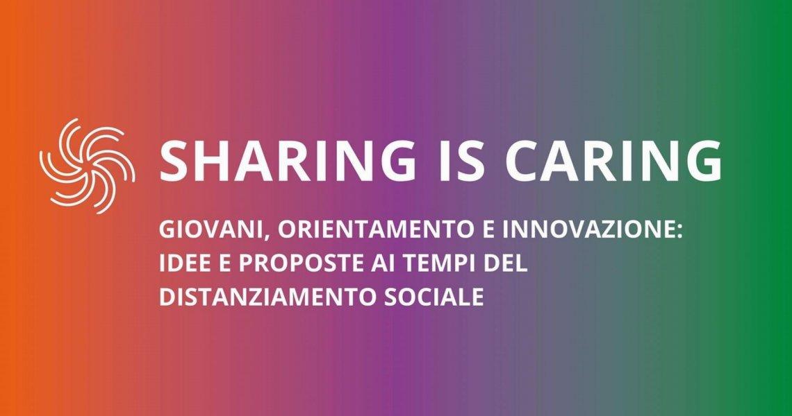 Sharing is caring - giovani, orientamento e innovazione